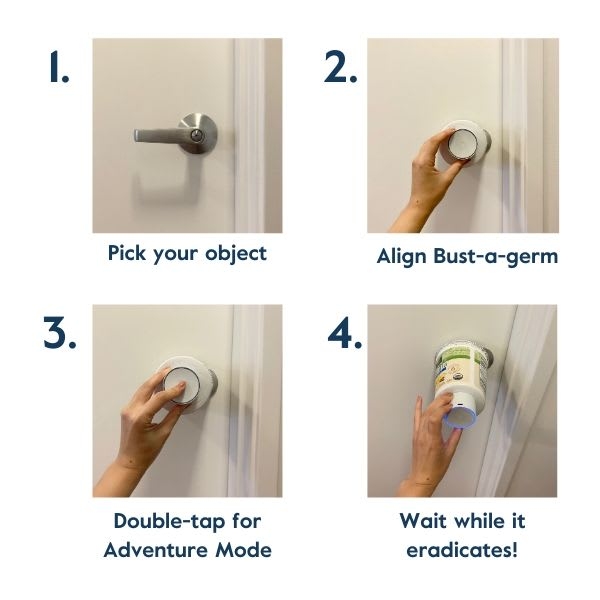 Use LARQ Bust-a-germ to sterilize surfaces and objects around the house.