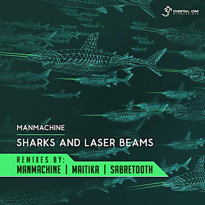 Sharks & Laser Beams Remixes