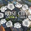 2020 Rose City Salsa, Bachata & Timba Festival! 10th Year!