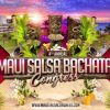 4th Annual Maui Salsa Bachata Congress