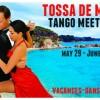 TOSSA DE MAR TANGO MEETING