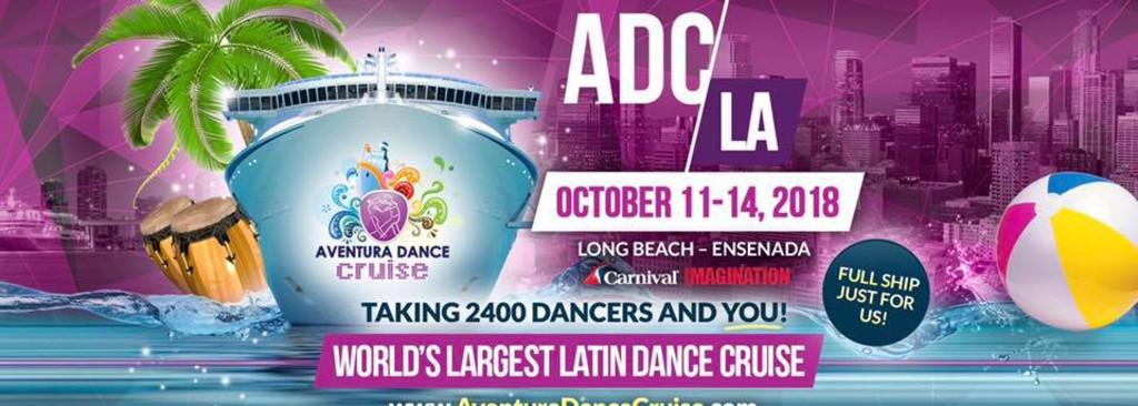 Aventura Dance Cruise L.A. 2018 – $50 USD discount