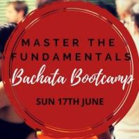 Master the Fundamentals – Bachata Bootcamp