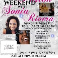 Latin Diamond Y Pasión Weekend With SONIA RIVERA!