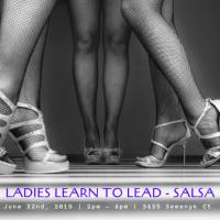 Ladies Learn To Lead – Salsa