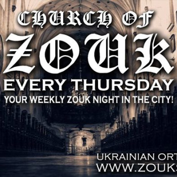 Church of *Zouk* – Every Thursday in SF