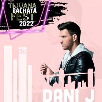 Tijuana Bachata Fest 2022