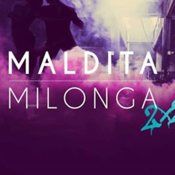 Maldita Milonga 2×2 – December