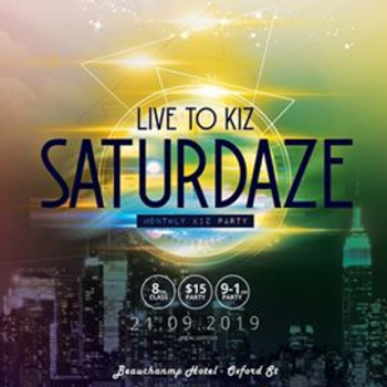 Live to Kiz Saturdaze – Monthly Party