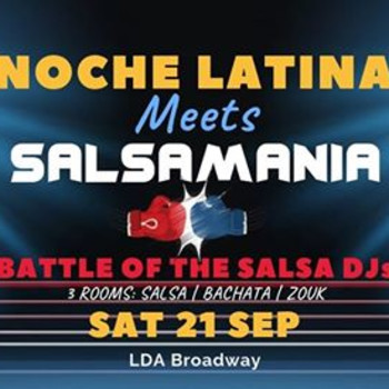 Noche Latina Meets Salsamania: Battle of the Salsa DJs