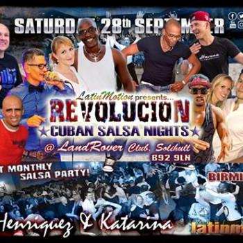 Sat 28th Sep ★ LatinMotion ★Revolucion★ Cuban Salsa Nights ★