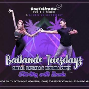 Bailando Tuesdays   DonTelMama Delhi