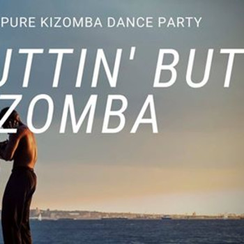 NBK – Nuttin' But Kizomba Party