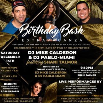 DJ Mike Calderon/DJ Pablo-Miami Birthday Bash feat. Shani Talmor