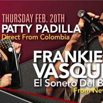 Frankie Vasquez, El Sonero Del Barrio , Patty Padilla concert