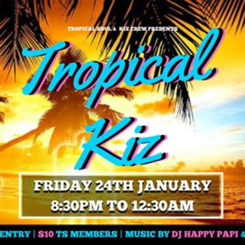 Tropical Kiz – Friday 24 January