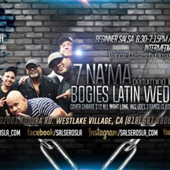 Live Music by 7 Na'Ma at Bogies Latin Wednesday!