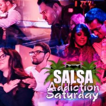 Salsa Addiction Saturday