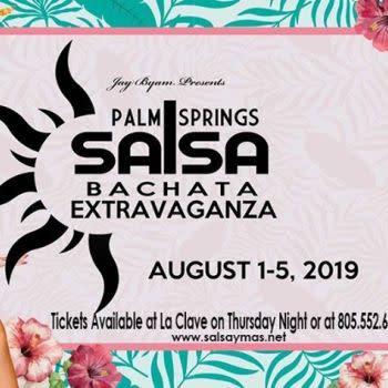 Palm Springs Salsa Extravaganza with Salsa Y mas!