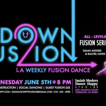 Down 2 Fusion: Wednesday, June 5th!