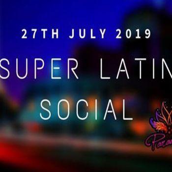 The Super Latin Social – 27th July Saturday