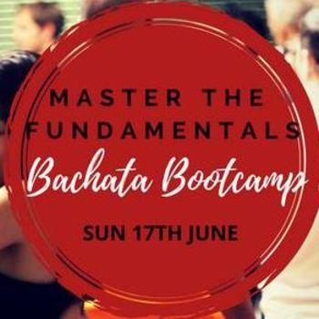 Master the Fundamentals – Bachata Bootcamp