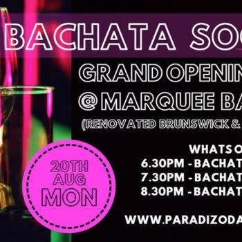 Bachata Social Launch at Marque Bar! 20th Aug – Special Opening!