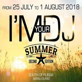 I'M YOUR DJ – Summer Edition 2 – South of Russia