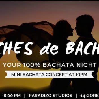 Noches de Bachata: 100% Bachata Party + LIVE Bachata Concert