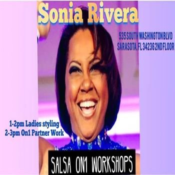 Sonia Rivera Salsa On1 Workshops