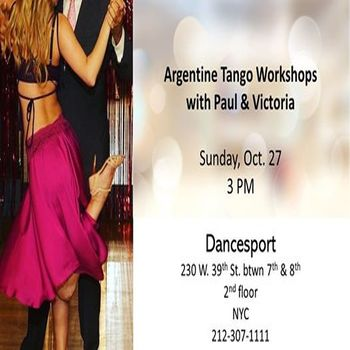Argentine Tango Workshops with Paul and Victoria
