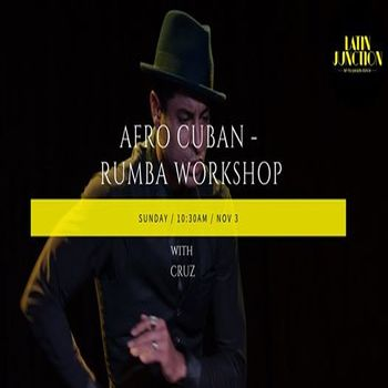 Afro-Cuban RUMBA Workshop