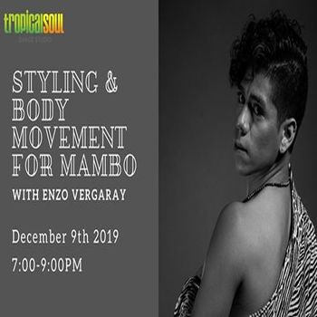 Styling & Body Movement for Mambo Workshop with Enzo Vergaray