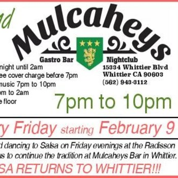 Salsa Fridays at Mulcaheys in Whittier!