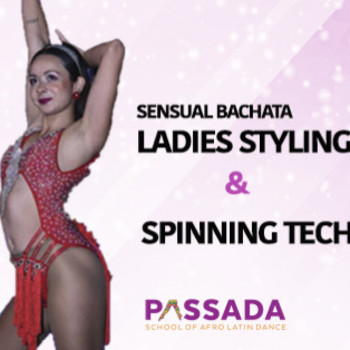 Bachata Ladies Styling & Spinning Workshop