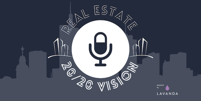 Featured image for post Introducing our new podcast - Real Estate: 20/20 Vision