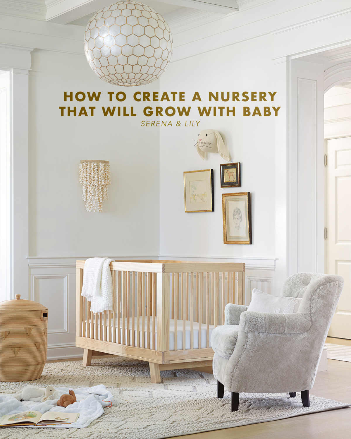 neutral nursery ideas that will grow with baby