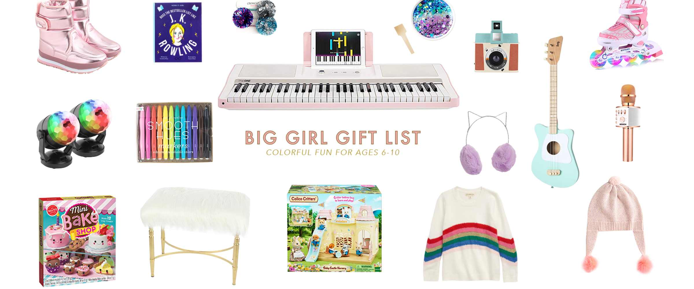 Christmas Gift Ideas for Big Girls, ages 6-10