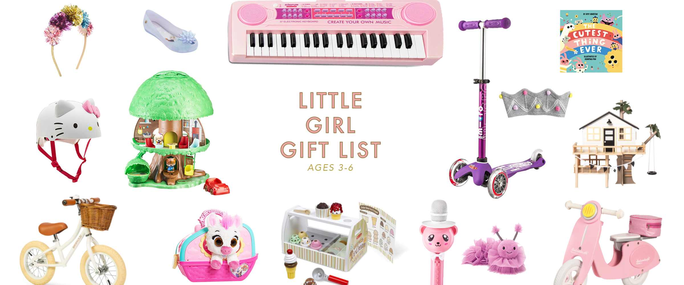Gift Guide for Little Girls, ages 2-6