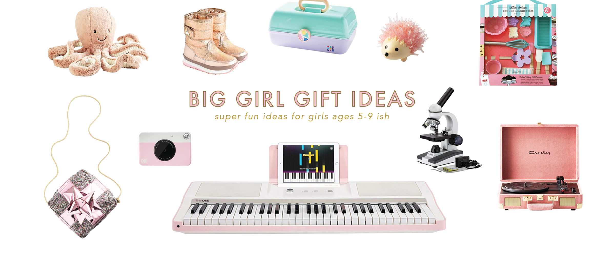 Christmas Gift Ideas For Big Girls Ages 5 9 - Lay Baby Lay