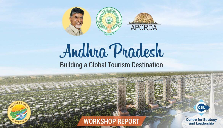 Workshop Report - Andhra Pradesh: Building a Global Tourism Destination