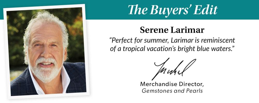 The Buyer's Edit. Serene Larimar