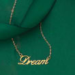 """Italian 14kt Yellow Gold """"Dream"""" Necklace"""