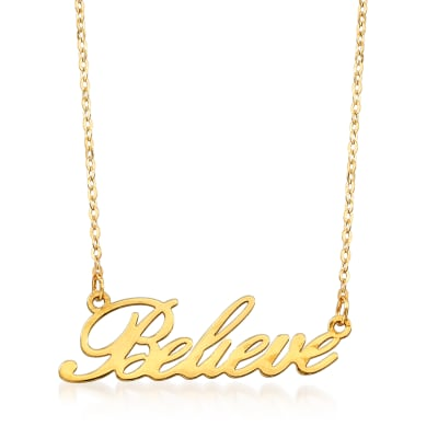 "Italian 14kt Yellow Gold ""Believe"" Necklace"