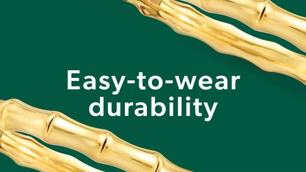 Easy-To-Wear Durability