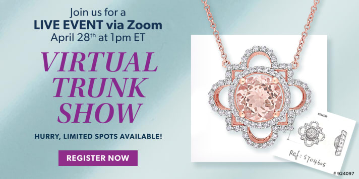 Join Us For A Live Event Via ZOOM. April 28th at 1PM ET. Virtual Trunk Show. Hurry, Limited Spots Available. Register Now. Image Featuring Gemstone Necklace 924097