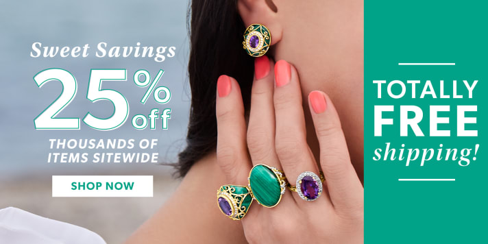 Sweet Savings 25% Off Thousands of Items Sitewide. Shop Now. Totally Free Shipping! Image Featuring Model Wearing Gemstone Earrings and Rings