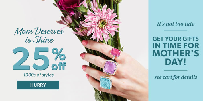 Mom Deserves To Shine 25% Off 1000s of Style. It's Not Too Late. Get Your Gifts In Time For Mother's Day! See Cart For Details. Image Featuring Model's Hand Hold Flowers and Gemstone Rings