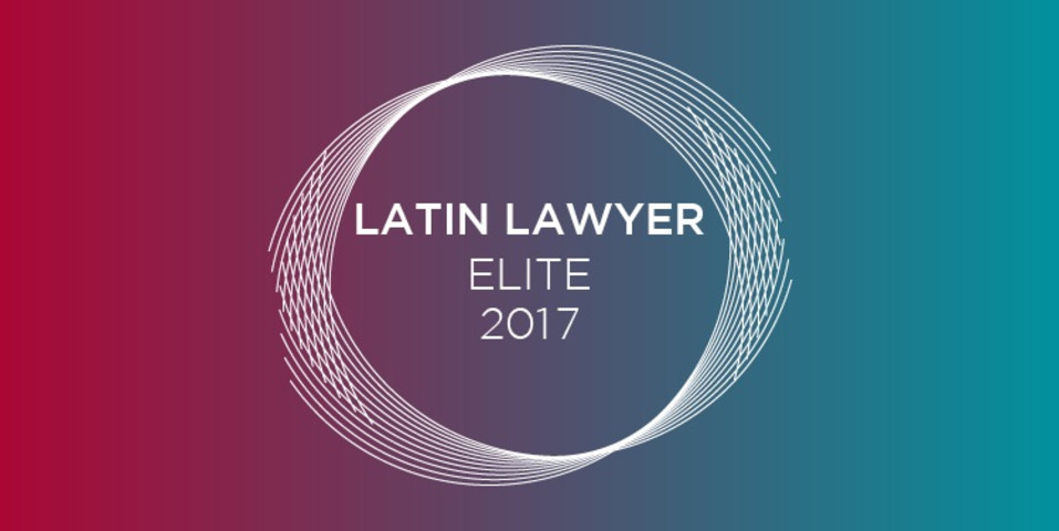 Latin Lawyer Elite firms of 2017