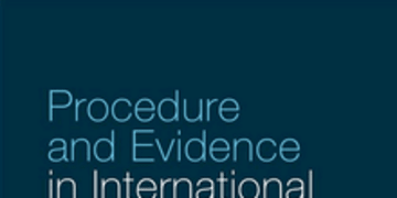 BOOK REVIEW: Procedure and Evidence in International Arbitration